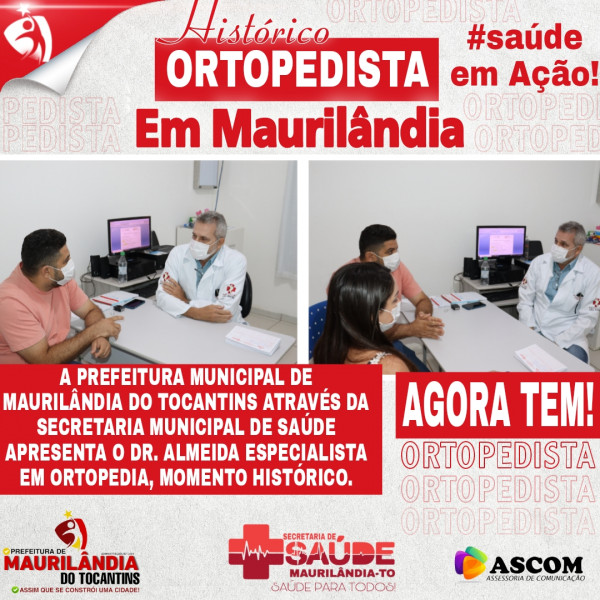Maurilândia Agora Tem Ortopedista!